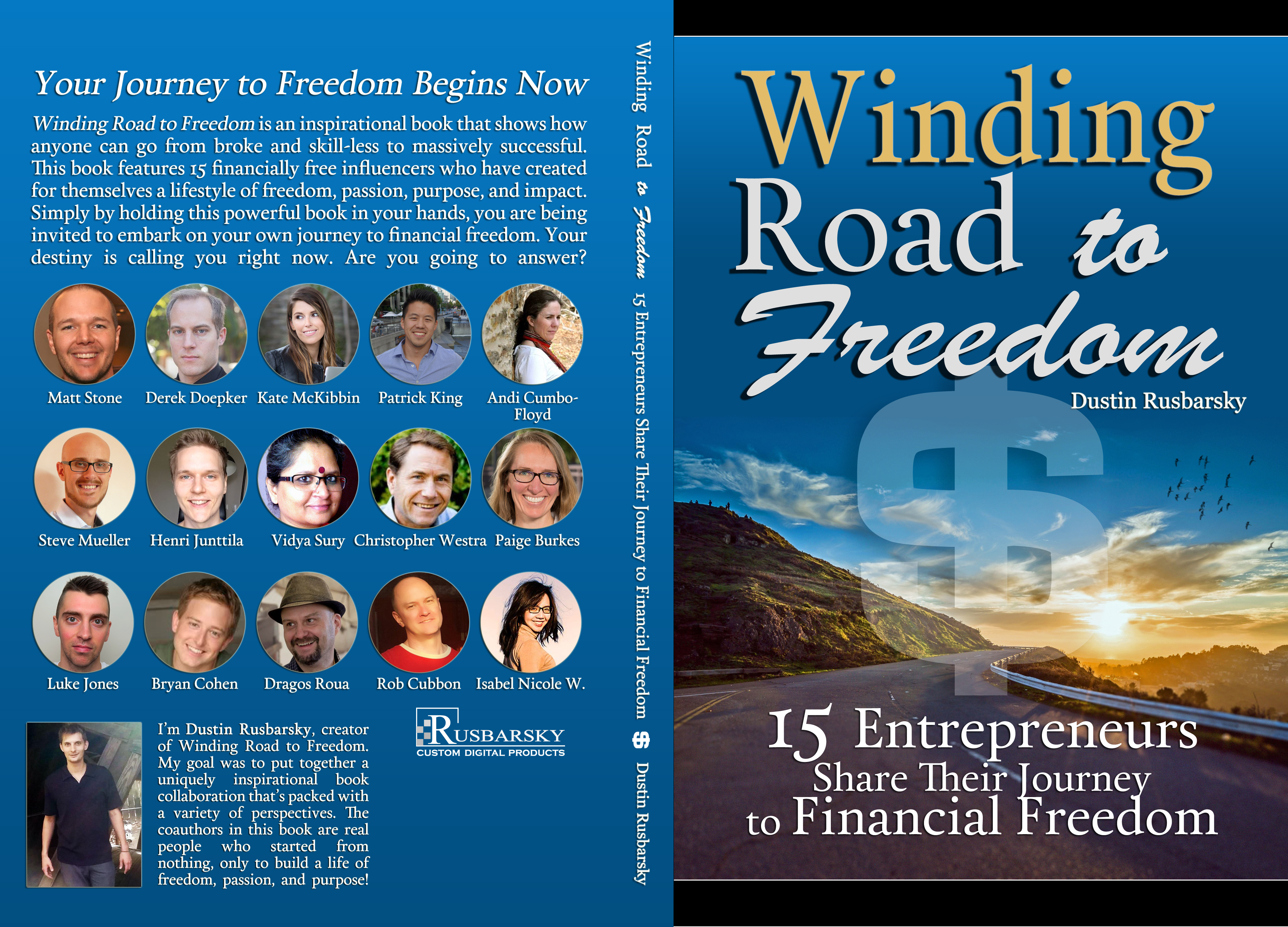Winding Road to Freedom: 15 Entrepreneurs Share Their Journey to Financial Freedom